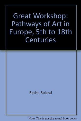 Great Workshop: Pathways of Art in Europe, 5th to 18th Centuries: Recht, Roland