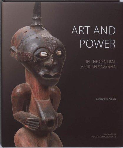 9789061538301: Art and Power in the Central African Savanna: Luba . Songye . Chokwe . Luluwa