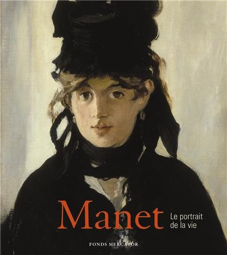 9789061538462: Manet : Le portrait de la vie