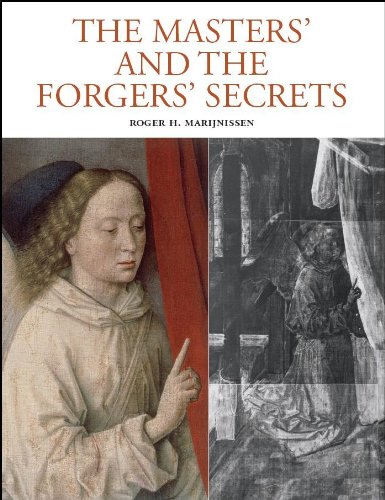 The Masters' and Forgers' Secrets: Marijnissen, Roger H.