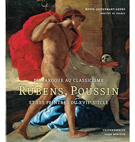 9789061539735: Du baroque au classicisme : Rubens, Poussin et les peintres au XVIIe siècle