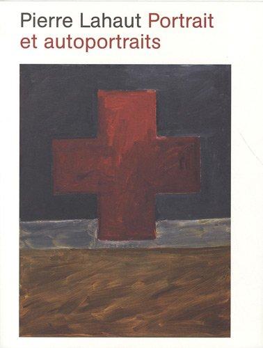 Pierre Lahaut Portraits et autoportraits: LAHAUT Pierre, LALANDE