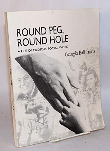 9789061640875: Round peg, round hole: A life of medical social work