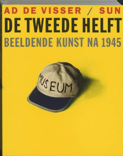 9789061686149: De tweede helft: beeldende kunst na 1945