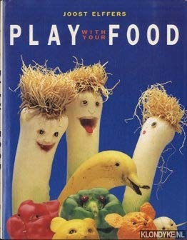 9789061695455: Play with your food