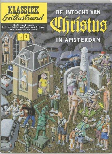 De intocht van Christus in Amsterdam. Het tweede evangelie in de beschrijving van Bindervoet en ...