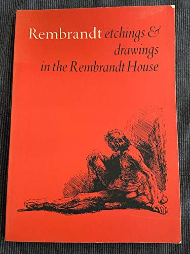 9789061790020: Rembrandt Etchings & Drawings in the Rembrandt House