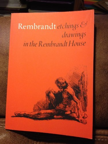 9789061790143: Rembrandt. Etchings and Drawings in the Rembrandt House. A Catalogue