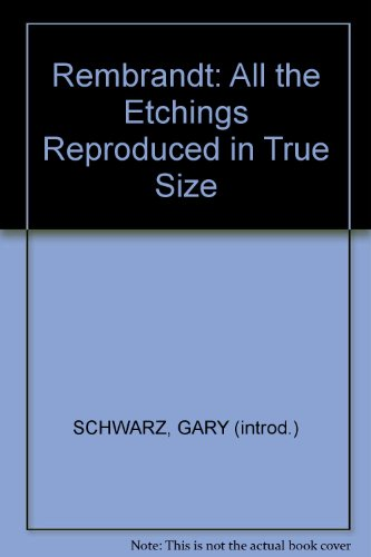 9789061790198: Rembrandt: All the Etchings Reproduced in True Size
