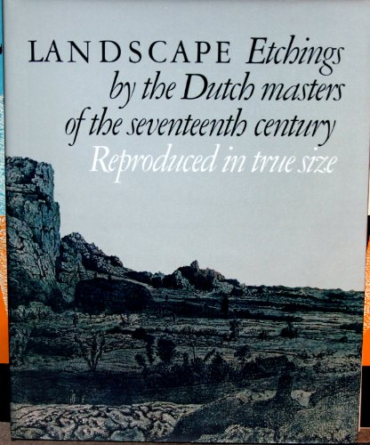9789061790327: LANDSCAPE: Etchings By the Dutch Masters of the Seventeenth Century