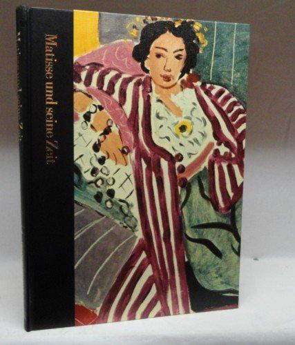 Matisse Und Seine Zeit. 1869-1954.: Russell, John