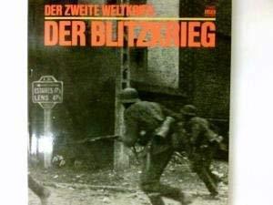9789061824220: Der Blitzkrieg. Red. d. Time-Life-Bücher. Aus d. Engl. übertr. von Gerhard Raabe.