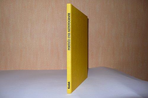 Portrat-Und Aktfotografie, Die Kodak Enzyklopadie Der Kreativen: Kodak