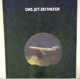 9789061825975: Die Geschichte der Luftfahrt: Das Jet-Zeitalter
