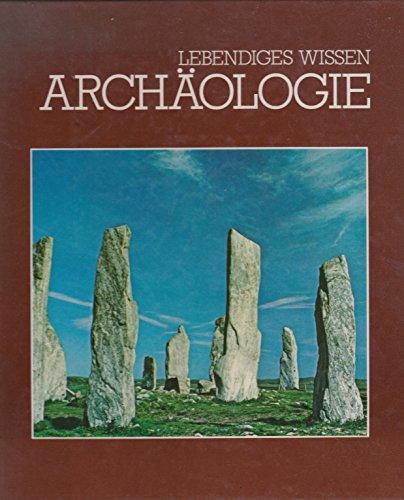 9789061826835: Archäologie (Lebendiges Wissen)