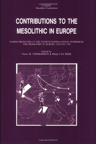 9789061864080: Contributions to the Mesolithic in Europe: Papers Presented at the Fourth International Symposium