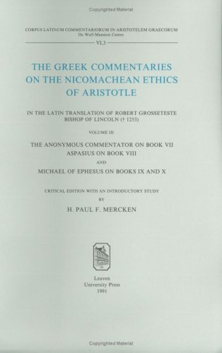 The Greek Commentaries on the Nicomachean Ethics