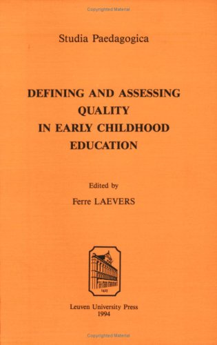 Defining and Assessing Quality in Early Childhood: Ferre Laevers (Editor)