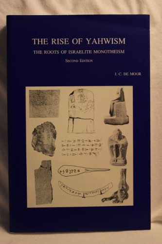 9789061868392: The Rise of Yahwism: The Roots of Israelite Monotheism: Second Edition