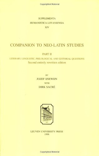 9789061868590: Companion to Neo-Latin Studies. Part II: Literary Linguistic Philol Ogical and Editorial Questions: Literary, Linguistic, Philological and Editorial ... v. 2 (Supplementa Humanistica Lovaniensia)