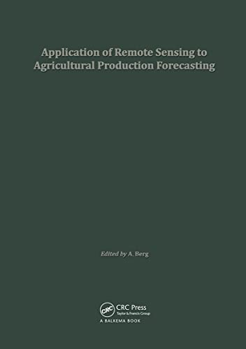 Application Remote Sensing to Agricul: CRC Press