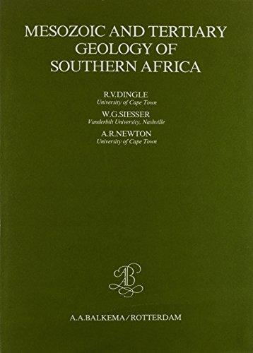 Mesozoic and Tertiary Geology of Southern Africa: A Global Approach to Geology (Hardback): B.B. ...