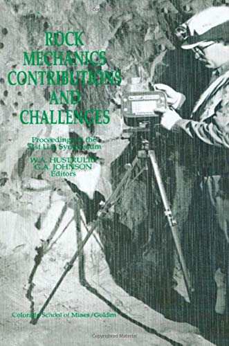 Rock Mechanics: Contributions and Challenges- Proceedings of: William A. Hustrulid,