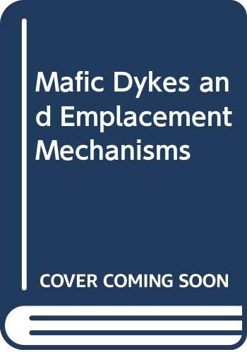 9789061911586: Mafic Dykes and Emplacement Mechanisms