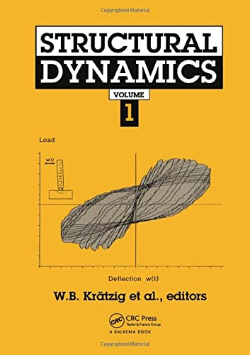 Structural Dynamics: Vol 1: 1st European Conference : Papers (Hardback): Markus Kraetzig