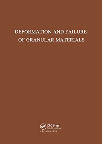 Deformation and Failure of Granular Materials: International Union of Theoretical and Applied ...