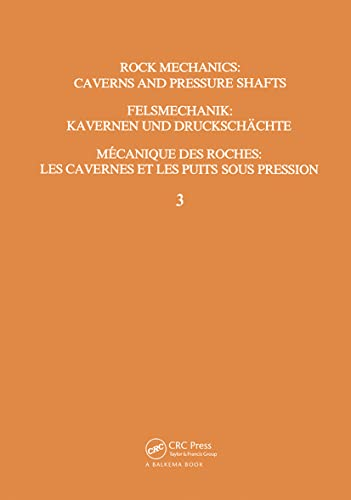 Rock Mechanics: Caverns and Pressure Shafts: ISRM Symposium, Aachen, 26-28 May 1982 (Hardback)