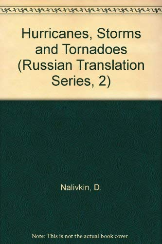 9789061914082: Hurricanes, Storms and Tornadoes (Russian Translation Series, 2)