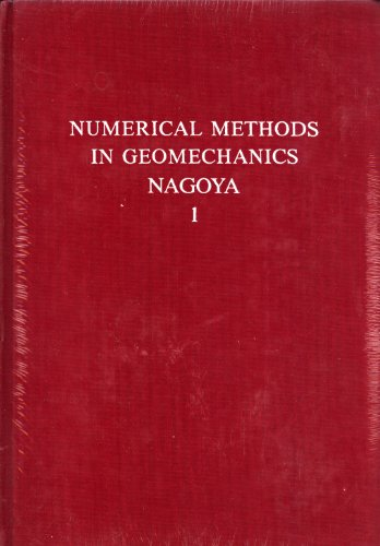Numerical methods in geomechanics, Nagoya 1985: proceedings of the Fifth International Conference ...