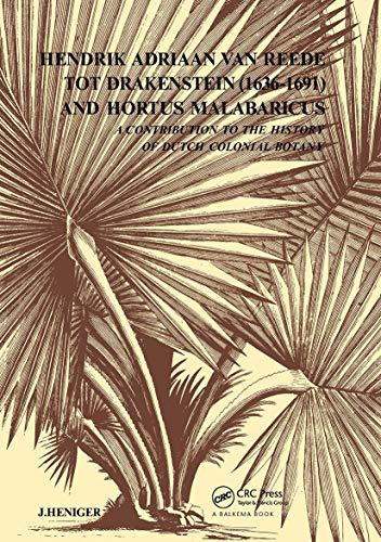 9789061916819: Hendrik Adriaan Van Reed Tot Drakestein 1636-1691 and Hortus, Malabaricus
