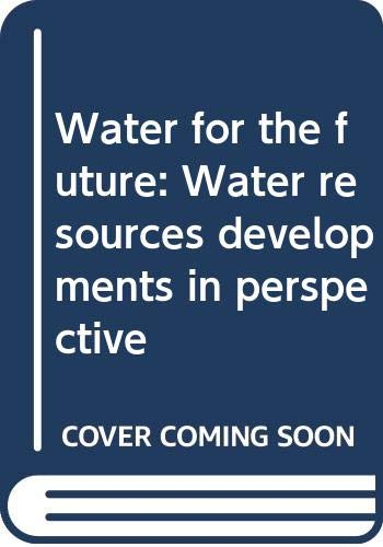 Water for the future: Water resources developments: n/a