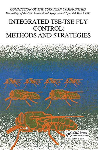 Integrated Tse-Tse Fly Control: Methods And Strategies: Cavalloro, R