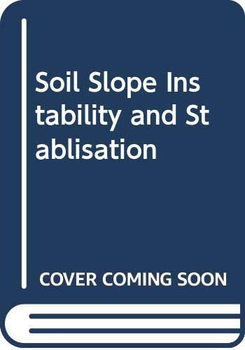 9789061917304: Soil Slope Instability & Stabilisation