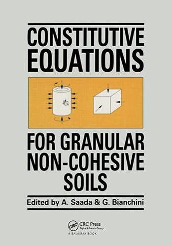 Constitutive Equations for Granular Non-Cohesive Soils: Proceedings of the International Workshop, ...
