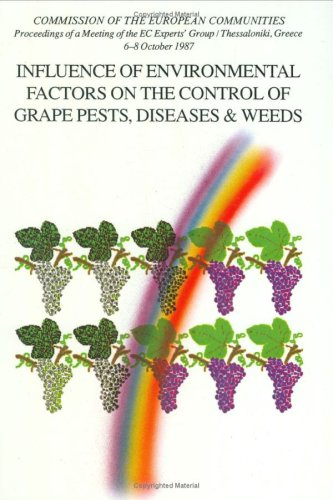Influence of environmental factors on the control of grape pests, diseases and weeds : proceedings ...