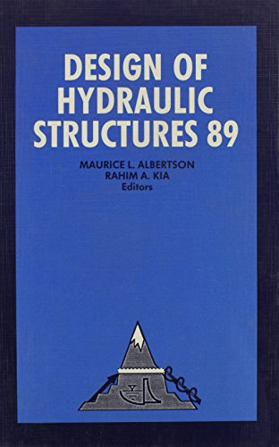 Design Hydraulic Structures 89: Editor-Maurice L. Albertson;