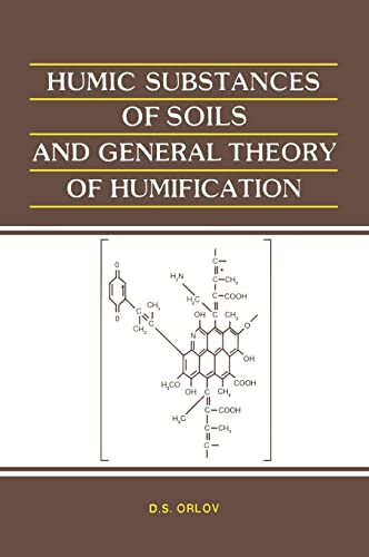 Humic Substances Soils and General Theo: Orlov, D. S.