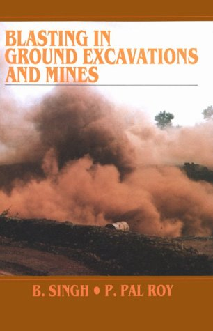 9789061919568: Blasting in Ground Excavations and Mines