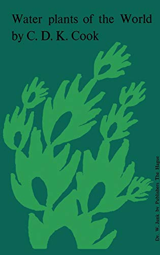 9789061930242: Water Plants of the World: A Manual for the Identification of the Genera of Freshwater Macrophytes
