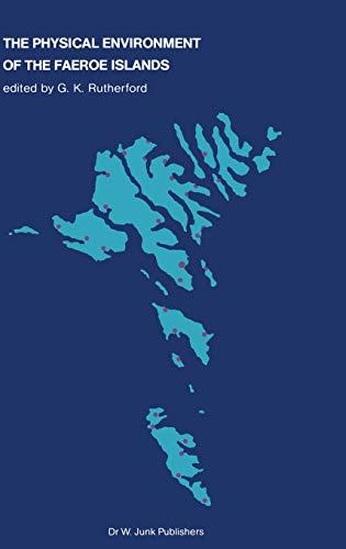 The Physical Environment of the Faeroe Islands (Monographiae Biologicae): Springer