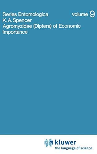 9789061931195: Agromyzidae (Diptera) of Economic Importance (Series Entomologica)