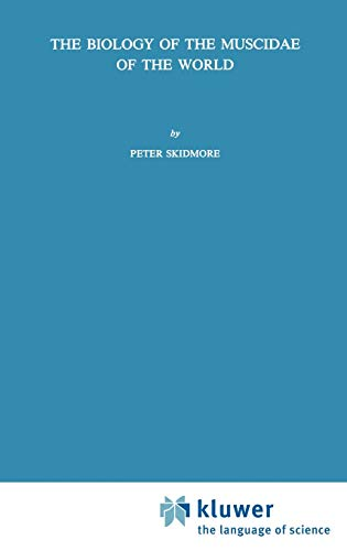The Biology of the Muscidae of the World - Skidmore, Peter