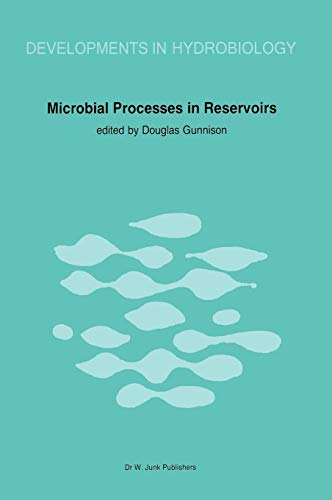Microbial Processes in Reservoirs Developments in Hydrobiology