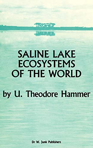 9789061935353: Saline Lake Ecosystems of the World (Monographiae Biologicae)