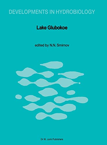 9789061936183: Lake Glubokoe (Developments in Hydrobiology)