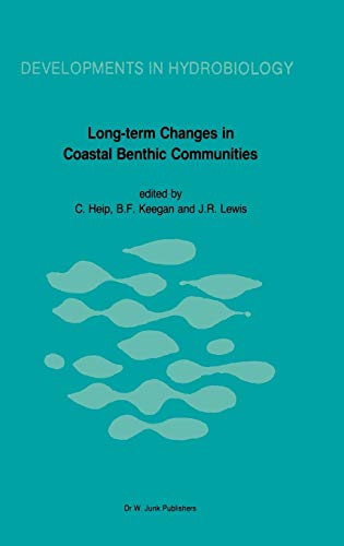Long-Term Changes in Coastal Benthic Communities Proceedings of a Symposium, held in Brussels, ...